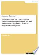 Voraussetzungen zur Umsetzung von Internationalisierungsstrategien bei dem Dienstleister Koelnmesse GmbH an ausgewählten Beispielen