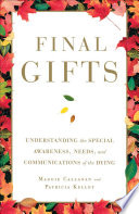 Final Gifts Material From The Authors Hospice Nurses Maggie