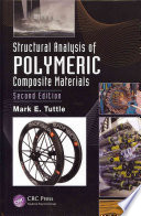 Structural Analysis of Polymeric Composite Materials  Second Edition