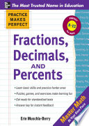 Practice Makes Perfect Fractions  Decimals  and Percents
