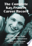The Complete Kay Francis Career Record