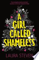 A Girl Called Shameless by Laura Steven