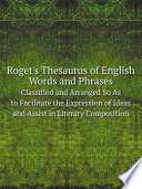 Roget's Thesaurus Of English Words And Phrases : ...