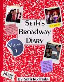 Seth S Broadway Diary