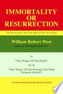 Resurrection or Immortality