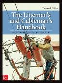 Lineman s and Cableman s Handbook  Thirteenth Edition