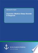 Insomnia  Medical Sleep Disorder   Diagnosis