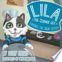 Lila the Science Cat Explores the Solar System