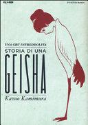 Una gru infreddolita  Storia di una geisha