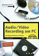 Audio Video Recording am PC