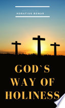 God s Way of Holiness