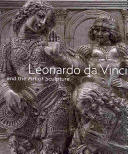 Leonardo da Vinci and the art of sculpture