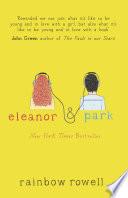 Eleanor & Park by Rainbow Rowell