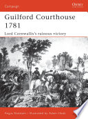 Guilford Courthouse 1781 Had Dragged On For Almost Six Years
