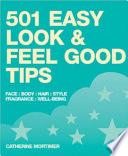 501 Easy Look Feel Good Tips