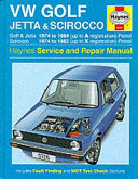 Volkswagen Golf  Jetta and Scirocco Service and Repair Manual