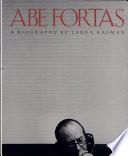 Abe Fortas  a Biography