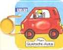 Mein Quietsche-Auto.