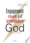 Engagement met of zonder God