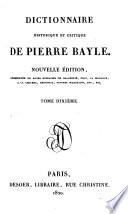 Dictionnaire historique et critique de Pierre Bayle  Dictionnaire historique et critique