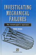 Investigating Mechanical Failures