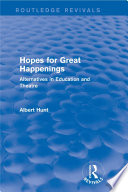 Hopes for Great Happenings  Routledge Revivals