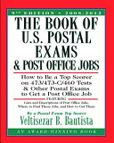 The Book of U S  Postal Exams and Post Office Jobs