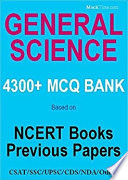 General Science MCQ Bank 4300  for UPSC SSC   Others