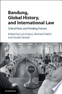 Bandung Global History And International Law book