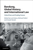 Bandung, Global History, and International Law