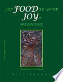 Let Food Be Your Joy   Medicine