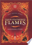 These Feathered Flames Book PDF