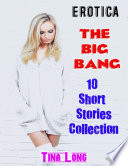 Erotica  The Big Bang  10 Short Stories Collection