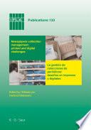 Newspapers collection management  printed and digital challenges   La gesti  n de colecciones de peri  dicos  desafi  s en impresos y digitales