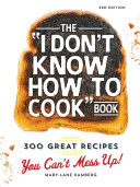 The I Don't Know How To Cook Book Book