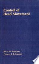 Control of Head Movement