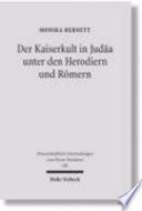 Der Kaiserkult in Jud  a unter den Herodiern und R  mern