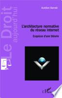 L Architecture Normative Du R Seau Internet