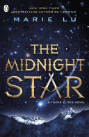 The Midnight Star  The Young Elites book 3  Young Elites Series From Marie Lu