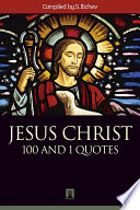 JESUS CHRIST  100 and 1 quotes
