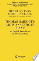 Thomas Harriot s Artis Analyticae Praxis