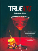 True Blood Drinks & Bites Book Cover