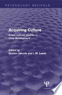 Acquiring Culture  Psychology Revivals