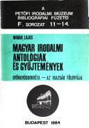 Magyar irodalmi antológiák és gyűjtemények