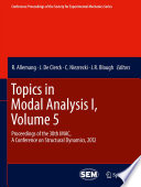 Topics In Modal Analysis I Volume 5