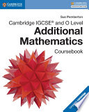 Cambridge IGCSE   and O Level Additional Mathematics Coursebook