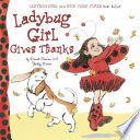 Ladybug Girl Gives Thanks