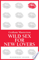 Wild Sex for New Lovers