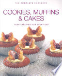 Complete Cookies Muffins and Cakes