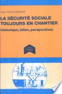 La sécurité sociale toujours en chantier